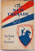Books:Americana & American History, Leslie Gordon [editor]. The New Crusade: Including a ReportConcerning Prohibition and Fifteen Centuries of Liquor Legis...