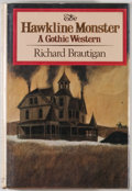 Books:First Editions, Richard Brautigan. The Hawkline Monster, A Gothic Western.New York: Simon and Schuster, [ 1974]. First edition....