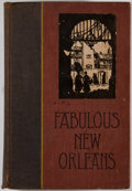 Books:Americana & American History, Lyle Saxon. Fabulous New Orleans. New York: Century, [1928].Second printing. Octavo. Publisher's binding with rubbi...