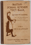 Books:Food & Wine, Mrs. D. A. Lincoln. Boston School Kitchen Text-Book. Boston:Roberts Brothers, 1887. First edition. Octavo. 237 page...