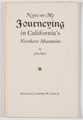Books:Natural History Books & Prints, John Muir. Notes on My Journeying in California's Northern Mountains. [Ashland: Lewis Osborne, 1975]. Reprint ed...