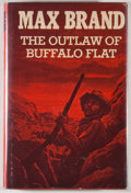 Books:First Editions, Max Brand. The Outlaw of Buffalo Flat. New York: Dodd, Mead,[1974]. First hardcover edition, first printing. Octavo...