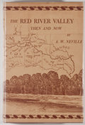 Books:Americana & American History, A. W. Neville. The Red River Valley: Then and Now. Paris:[North Texas Publishing], 1948. First edition, first print...