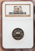 Proof Shield Nickels: , 1871 5C PR65 NGC. NGC Census: (81/27). PCGS Population (93/24).Mintage: 960. Numismedia Wsl. Price for problem free NGC/PC...