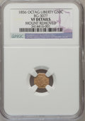 California Fractional Gold, 1856 50C Liberty Octagonal 50 Cents, BG-307, High R.5,--MountRemoved--NGC Details. VF. NGC Census: (0/8). PCGS Population ...