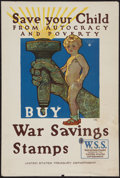 "Movie Posters:War, World War I Propaganda Poster (U.S. Treasury Department, 1918).Poster (20"" X 30"") ""Save Your Children from Autocracy a..."