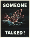 """Movie Posters:Miscellaneous, World War II Propaganda Poster (Office of War Information, 1942).Poster (22"""" X 28) No. 18 -- """"Someone Talked!"""".. ..."""