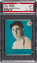 Baseball Cards:Singles (1940-1949), 1941 Goudey Taft Wright, Blue #10 PSA EX+ 5.5 - None Higher....