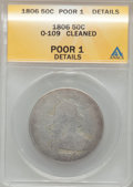 Early Half Dollars, 1806 50C Pointed 6, Stem -- Cleaned -- ANACS. Poor 1 Details.O-109. NGC Census: (0/1710). PCGS Population (1/968). Mintag...