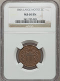 Two Cent Pieces, 1864 2C Large Motto MS60 Brown NGC....