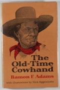 Books:Americana & American History, Ramon F. Adams. The Old-Time Cowhand. New York: Macmillan,1961. First edition, first printing. Octavo. 354 pages. P...