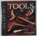 Books:Americana & American History, Sandor Nagyszalanczy. The Art of Fine Tools. [Newtown]: Taunton Press, [1998]. First edition, first printing. Quarto...