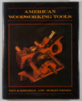 Books:Americana & American History, Paul B. Kebabian. American Woodworking Tools. Boston: NewYork Graphic Society, [1978]. First edition, first printin...