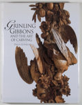 Books:Americana & American History, David Esterly. Grinling Gibbons and the Art of Carving. [NewYork]: Abrams, [1998]. First American edition, first pr...
