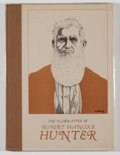 Books:Biography & Memoir, [Robert Hancock Hunter]. SIGNED BY WILLIAM WITLIFF, PUBLISHER/LIMITED. The Narrative of Robert Hancock Hunter. Austi...