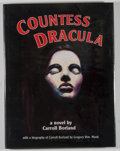 Books:Signed Editions, Carroll Borland. SIGNED BY CONTRIBUTORS/LIMITED. Countess Dracula: A Novel. [Absecon]: MagicImage, [1994]. First edi...