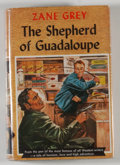 Books:Literature 1900-up, Zane Grey. SIGNED. The Shepherd of Guadeloupe. New York:Grosset & Dunlap, [1930]. Later edition. Signed by Gr...