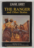 Books:Literature 1900-up, Zane Grey. The Ranger and Other Stories. New York: Harper& Brothers, [1960]. First edition, first printing. Octavo....