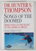 Books:Signed Editions, Hunter S. Thompson. SIGNED. Songs of the Doomed. New York: Summit Books, [1990]. First edition, first printing. Si...