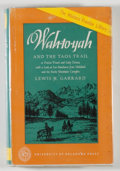 Books:Americana & American History, Lewis H. Garrard. Wah-To-Yah and the Taos Trail. Norman:University of Oklahoma Press, [1966]. Fourth printing. Twel...