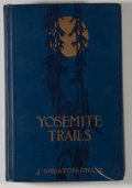 Books:Natural History Books & Prints, J. Smeaton Chase. Yosemite Trails. Boston: Houghton Mifflin, [1911]. First edition. Octavo. 354 pages. Publisher's b...