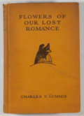 Books:Americana & American History, Charles F. Lummis. Flowers of Our Lost Romance. Boston:Houghton Mifflin, 1929. First edition. Octavo. 288 pages. Pu...