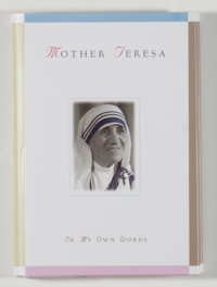 Mother Teresa. SIGNED. In My Own Words. Liguori: Liguori, [1996]. First edition, second printin
