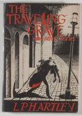 Books:Horror & Supernatural, L. P. Hartley. The Travelling Grave and Other Stories. SaukCity: Arkham House, 1948. First edition, first printing....