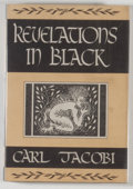 Books:Horror & Supernatural, [JERRY WEIST COLLECTION]. Carl Jacobi. Revelations in Black. Sauk City: Arkham House, 1947. First edition, first pri...