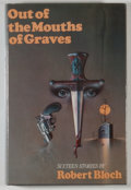 Books:Horror & Supernatural, [JERRY WEIST COLLECTION]. Robert Bloch. SIGNED/LIMITED. Out ofthe Mouths of Graves. New York: Mysterious Press, 197...