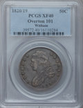 Bust Half Dollars: , 1820/19 50C Square Base 2 XF40 PCGS. O-101. Ex: Witham. PCGSPopulation (12/73). NGC Census: (4/119). Numismedia Wsl. Pric...