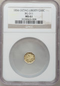 California Fractional Gold: , 1856 50C Liberty Octagonal 50 Cents, BG-311, Low R.4, MS61 NGC. NGCCensus: (9/15). PCGS Population (16/56). (#10436)...