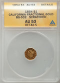 California Fractional Gold: , 1854 $1 Liberty Octagonal 1 Dollar, BG-532, Low R.4,--Scratched--ANACS. AU53 Details. NGC Census: (0/21). PCGSPopulation ...
