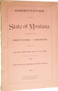 Books:Non-fiction, [MONTANA]. Constitution of the State of Montana, as Adopted by the Constitutional Convention Held at Helena, Montana. Ju...