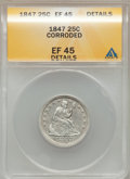 Seated Quarters: , 1847 25C -- Corroded -- ANACS. XF45 Details. NGC Census: (1/52).PCGS Population (5/51). Mintage: 734,000. Numismedia Wsl. ...