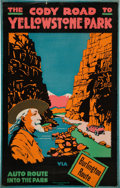 Memorabilia:Poster, The Cody Road to Yellowstone Park Poster (Society of PosterArt Chicago, c. 1916)....