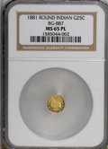 California Fractional Gold, 1881 25C BG-887 MS65 Prooflike NGC. NGC Census: (3/0). (#710748)...
