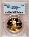 Modern Bullion Coins: , 1989-W G$50 One-Ounce Gold Eagle PR70 Deep Cameo PCGS. PCGSPopulation (225). NGC Census: (683). Mintage: 54,570. Numismedi...