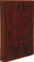 Books:Signed Editions, Theodore Roosevelt: Signed Copy of Stories of the GreatWest. Illustrated. (New York: The Century Co., 1916). Earlyedit...