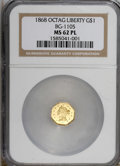 California Fractional Gold: , 1868 $1 BG-1105 MS62 Prooflike NGC. NGC Census: (2/0). (#710916)...