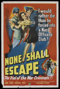 "Movie Posters:War, None Shall Escape (Columbia, 1944). One Sheet (27"" X 41""). WarDrama. ..."