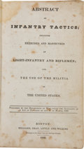 Military & Patriotic:Pre-Civil War, Abstract of Infantry Tactics; Including Exercises and Manoeuvres of Light-Infantry and Riflemen; For the Use of the Militia ...