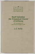 Books:Science & Technology, L. G. Kelly. Basil Valentine: His Triumphant Chariot of Antimony. New York: Garland, 1990. First edition. Octavo. 18...