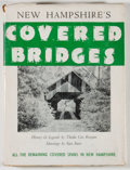 Books:Americana & American History, Thedia Cox Kenyon. New Hampshire's Covered Bridges.[Sanbornville]: Wake-Brook House, [1957]. Revised edition. O...