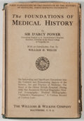 Books:Medicine, D'Arcy Power. The Foundations of Medical History. Baltimore: Williams & Wilkins, 1931. First edition, first printing...