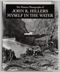 Books:Photography, Don D. Fowler. The Western Photographs of John K. Hillers: Myself in the Water. Washington: Smithsonian Institution ...