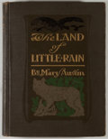 Books:Americana & American History, Mary Austin. The Land of Little Rain. Boston: Houghton,Mifflin, 1904. Third impression. Octavo. 280 pages. Publ...