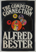 Books:Science Fiction & Fantasy, [JERRY WEIST COLLECTION]. Alfred Bester. INSCRIBED. The Computer Connection. New York: Berkley/Putnam, [1975]. F...