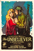 "Movie Posters:War, The Unbeliever (Perfection Pictures, 1918). One Sheet (27"" X 41"")....."