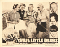 "The Three Stooges in Three Little Beers (Columbia, 1935). Lobby Card (11"" X 14"")"